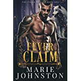 Fever Claim: A Wolf Shifter Romance (The Sigma Menace Book 1)