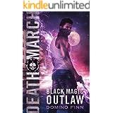 Death March (Black Magic Outlaw Book 6)