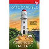 Absence of Mallets (A Fixer-Upper Mystery Book 9)
