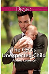 The Ceo's Unexpected Child (Billionaires and Babies Book 68) Kindle Edition