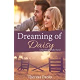 Dreaming of Daisy (A Red Maple Falls Novel, #6): A Small Town Second Chance Romance