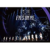 IZ*ONE 1ST CONCERT IN JAPAN [EYES ON ME] TOUR FINAL -Saitama Super Arena- (初回生産限定盤)[Blu-Ray]