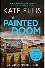 A Painted Doom: Book 6 in the DI Wesley Peterson crime series Kindle Edition