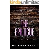 The Epilogue (Trinity Academy Book 5)