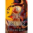 A Quiet Dissonance