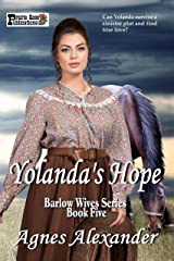 Yolanda's Hope (The Barlow Wives Book 5) Kindle Edition