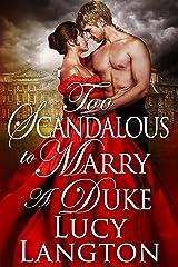 Too Scandalous to Marry a Duke: A Historical Regency Romance Book Kindle Edition