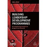 Building Leadership Development Programmes: Zero-Cost to High-Investment Programmes that Work