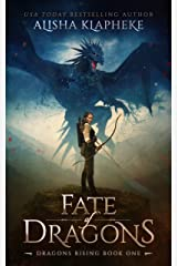 Fate of Dragons: Dragons Rising Book One: An Epic Fantasy Kindle Edition