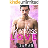 Reckless Love: A Second Chance Standalone Romance (Wild Love Book 1)