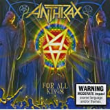 FOR ALL KINGS (STANDARD VERSION) - ANTHRAX