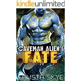 Caveman Alien's Fate (Caveman Aliens Book 14)