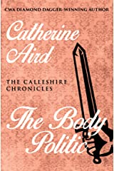 The Body Politic (The Calleshire Chronicles Book 13) Kindle Edition