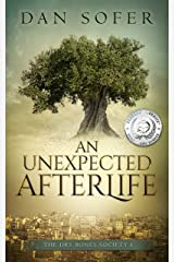 An Unexpected Afterlife (The Dry Bones Society Book 1) Kindle Edition