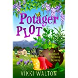 Potager Plot: A witty cozy mystery with a hint of romance. (A Backyard Farming Mystery Book 5)