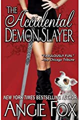 The Accidental Demon Slayer (Biker Witches Mystery Book 1) Kindle Edition