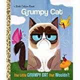 LGB The Little Grumpy Cat That Wouldn't (Little Golden Book)