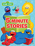 Sesame Street 5-Minute Stories (Sesame Street) (English Edition)