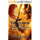 The Warrior and The Petulant Princess (Warriors After Dark Book 1)