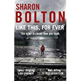 Like This, For Ever: A chilling thriller readers are obsessed with (Lacey Flint, Book 3)