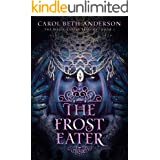 The Frost Eater: A Dystopian YA Fantasy Novel (The Magic Eaters Trilogy Book 1)