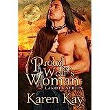 PROUD WOLF'S WOMAN (Lakota Series Book 2)
