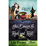 Hex, Drugs & Rock and Roll (A Supernatural Speakeasy Cozy Mystery Book 5)