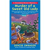 Murder of a Sweet Old Lady: A Scumble River Mystery: 2