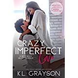 Crazy Imperfect Love: A Dirty Dicks/Big Sky Novella (Kristen Proby Crossover Collection Book 3)