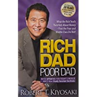 Rich Dad Poor Dad: What the Rich Teach Their Kids About Mone…