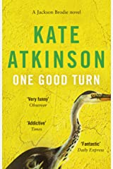 One Good Turn: (Jackson Brodie) Kindle Edition