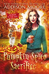 Pumpkin Spice Sacrifice: Cozy Mystery (MURDER IN THE MIX Book 3) Kindle Edition