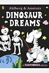 Funnybones: Dinosaur Dreams Kindle Edition