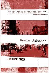 Jesus' Son Kindle Edition