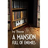 A Mansion Full of Enemies: A Cozy Mystery Book