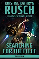 Searching for the Fleet: A Diving Novel (The Diving Series Book 7) Kindle Edition