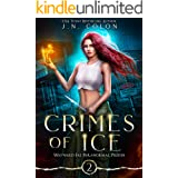 Crimes of Ice (Wayward Fae Paranormal Prison Book 2)