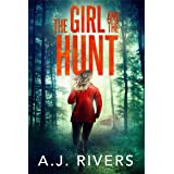 The Girl and the Hunt (Emma Griffin™ FBI Mystery Book 6)