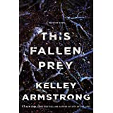 This Fallen Prey (Rockton Book 3)
