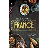 Luke Nguyen's France: A Gastromonic Adventure