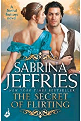 The Secret of Flirting: Sinful Suitors 5: Captivating Regency romance at its best! Kindle Edition