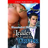 Leader and the Writer [Unmated at Midnight] (Siren Publishing Classic ManLove)