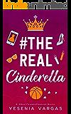 #TheRealCinderella: A Sweet YA Cinderella Retelling (#BestFriendsForever Book 1) (English Edition)