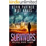 Survivors: Deluge Book 3: (A Thrilling Post-Apocalyptic Survival Story)
