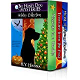 Big Honey Dog Mysteries HOLIDAY COLLECTION (Halloween, Christmas & Easter stories for kids): A dog detective holiday mystery