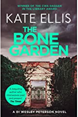 The Bone Garden: Book 5 in the DI Wesley Peterson crime series Kindle Edition