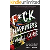 F*ck Happiness: How the Science of Psychology Ignores Women