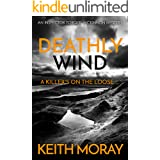 Deathly Wind: A killer's on the loose ... (Inspector Torquil McKinnon Book 2)