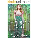 The Eligible Earl: Historical Regency Romance (Heirs of London Book 5)
