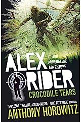 Crocodile Tears (Alex Rider Book 8) Kindle Edition